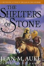 The Shelters of Stone (Earths Children, Book 5) by Jean M. Auel