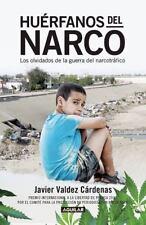 HUERFANOS DEL NARCO / NARCO ORPHANS