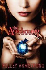 The Awakening (Darkest Powers) by Armstrong, Kelley Hardbook Brand New