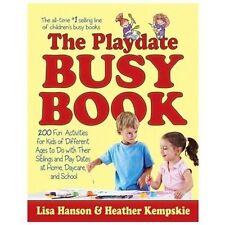 The Playdate Busy Book: 200 Fun Activities for Kids of Different Ages (Busy