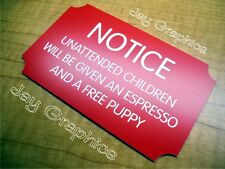 Engraved Unattended Children 3x5 Door Plate | Funny Wall Sign Plaque Home Office
