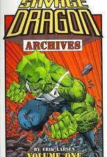 Savage Dragon Archives Volume 1 by Erik Larsen Paperback 9781582407234