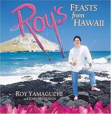 Roys Feasts from Hawaii by Roy Yamaguchi, John Harrisson