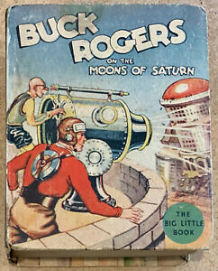 BUCK ROGERS On The Moons of Saturn  Big Little Book #1143 a 1934 book in FN