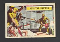 A & B C GUM - BATTLE CARDS - #41 HOSPITAL RAIDERS