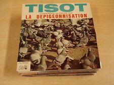 45T SINGLE / HENRI TISOT - CONFERENCE DE PRESSE SUR LA DEPIGEONNISATION