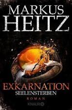 Exkarnation - Seelensterben von Markus Heitz (2017, Taschenbuch), UNGELESEN