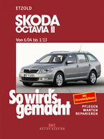 Skoda Octavia II 6/04-1/13 ETZOLD So wirds gemacht Bd 142 Reparaturanleitung NEU