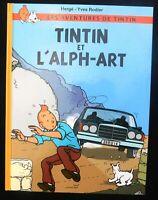 Tintin et l'Alph-Art. RODIER  Hergé. HC Tirage Caribou 2016. 62 pages couleurs.