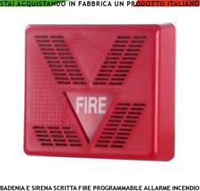 SIRENA O CAMPANA ELETTRONICA ROSSA SCRITTA FIRE SEGNALA INCENDIO ALIM. 16/28 VCC