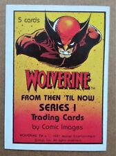 Wolverine From Then Til Now Series 1 Header card by Comic Images 1991
