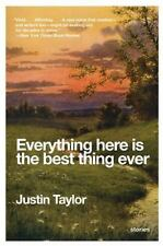 P. S.: Everything Here Is the Best Thing Ever by Justin Taylor (2010, Paperback)