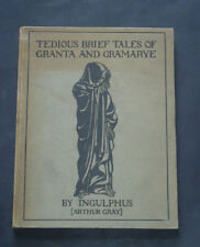 TEDIOUS BRIEF TALES OF GRANTA & GRAMARYE by Ingulphus: Horror & Ghost 1st 1919