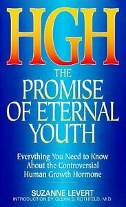 Human Growth Hormone : The Promise of Eternal Youth Paperback Suz