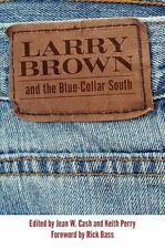 Larry Brown And The Blue-Collar South