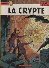 LA CRYPTE par Martin. Lefranc Casterman 1984. Superbe état