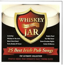 WHISKEY IN THE JAR 25 BEST IRISH PUB SONGS  -VARIOUS ARTISTS
