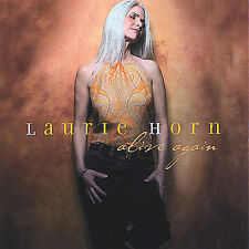Laurie Horn - Alive Again [New CD] Music Audio CD FREE SHIPPING Brand New