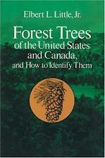 Forest Trees of the United States and Canada and How to Identify Them