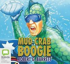 Mud Crab Boogie by Robert G. Barrett (CD-Audio, 2004)