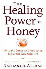 Cooking Well: Honey for Health & Beauty: Over 75 Recipes, Remedies and Natural T
