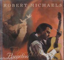 ROBERT MICHAELS Paradiso CD - New / Sealed