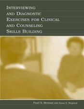 Interviewing and Diagnostic Exercises for Clinical and Counseling Skills Buildin