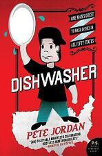 Dishwasher: One Man's Quest to Wash Dishes in All Fifty States (P.S.)-ExLibrary