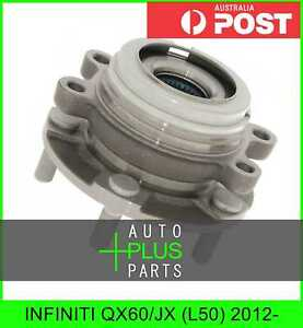 Fits INFINITI QX60/JX (L50) 2012- - Front Wheel Hub Bearing Right Hand RH