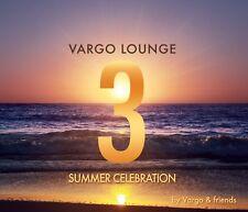 VARGO - VARGO LOUNGE-SUMMER CELEBRATION 3  CD NEUF