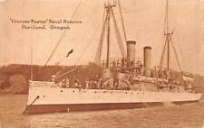 CRUISER BOSTON OF THE NAVAL RESERVE AT ANCHOR IN PORTLAND OR ~ c. 1907-14