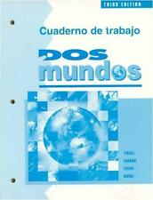 Dos Mundos : A Communicative Approach (Cuaderno de Trabajo)
