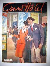 GRAND HOTEL, ANNO I NUMERO 1 - 26 LUGLIO 1946 - LIRE 12 - ED. UNIVERSO --xxx