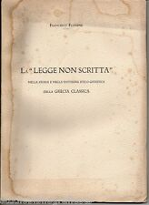 """Flumene F.; LA """"LEGGE NON SCRITTA"""" NELLA STORIA .. DELLA GRECIA CLASSICA ; 1925"""