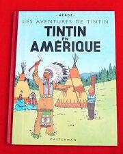 Les aventures de Tintin. Fac similé Tintin en Amérique EO couleurs de 1945