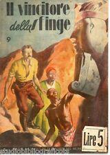 Anonimo ; IL VINCITORE DELLA SFINGE ; Studio Editoriale Italiano 1944