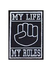 My Life my rules poing Fist Biker patches écusson rocker Bügelbild MC moto