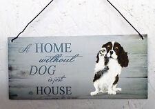 Cavalier King Charles Spaniel, dog house and home plaque other breeds available