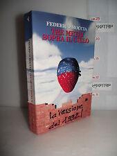 LIBRO Federico Moccia TRE METRI SOPRA IL CIELO 1^ed. integrale 2005 ☺