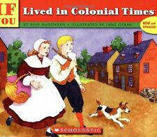 If You...: If You Lived in Colonial Times by Ann McGovern (1992, Paperback)