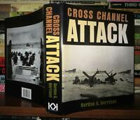Harrison, Gordon A.  CROSS CHANNEL ATTACK  1st Edition Thus 1st Printing