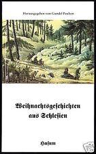 Paulsen, Gundel, Hrsg.; Weihnachtsgeschichten aus Schlesien, 1999