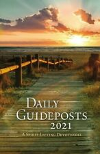 Daily Guideposts 2021: A Spirit-Lifting Devotional by Guideposts: New