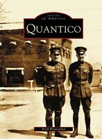 Quantico [Images of America] [VA] [Arcadia Publishing]