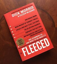 Fleeced SIGNED by Dick Morris 1st Edition