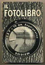 S.Guida libro: Il Fotolibro Edizioni Hoepli 1939 L101