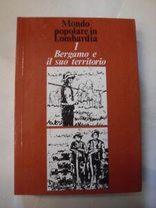 LEYDI - MONDO POPOLARE IN LOMBARDIA VOL.1 - ED.SILVANA - 1977