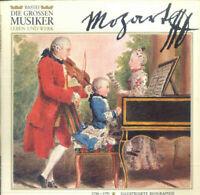Wolfgang Amadeus Mozart – Die Grossen Musiker Leben Und Werk - Mozart (I)