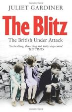 The Blitz-Juliet Gardiner