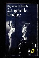 Raymond CHANDLER La grande fenêtre Folio 2015 1988